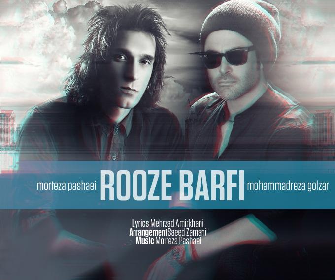 نامبر وان موزیک | دانلود آهنگ جدید Morteza%20Pashaei%20Ft.%20Mohammadreza%20Golzar%20-%20Rooze%20Barfi