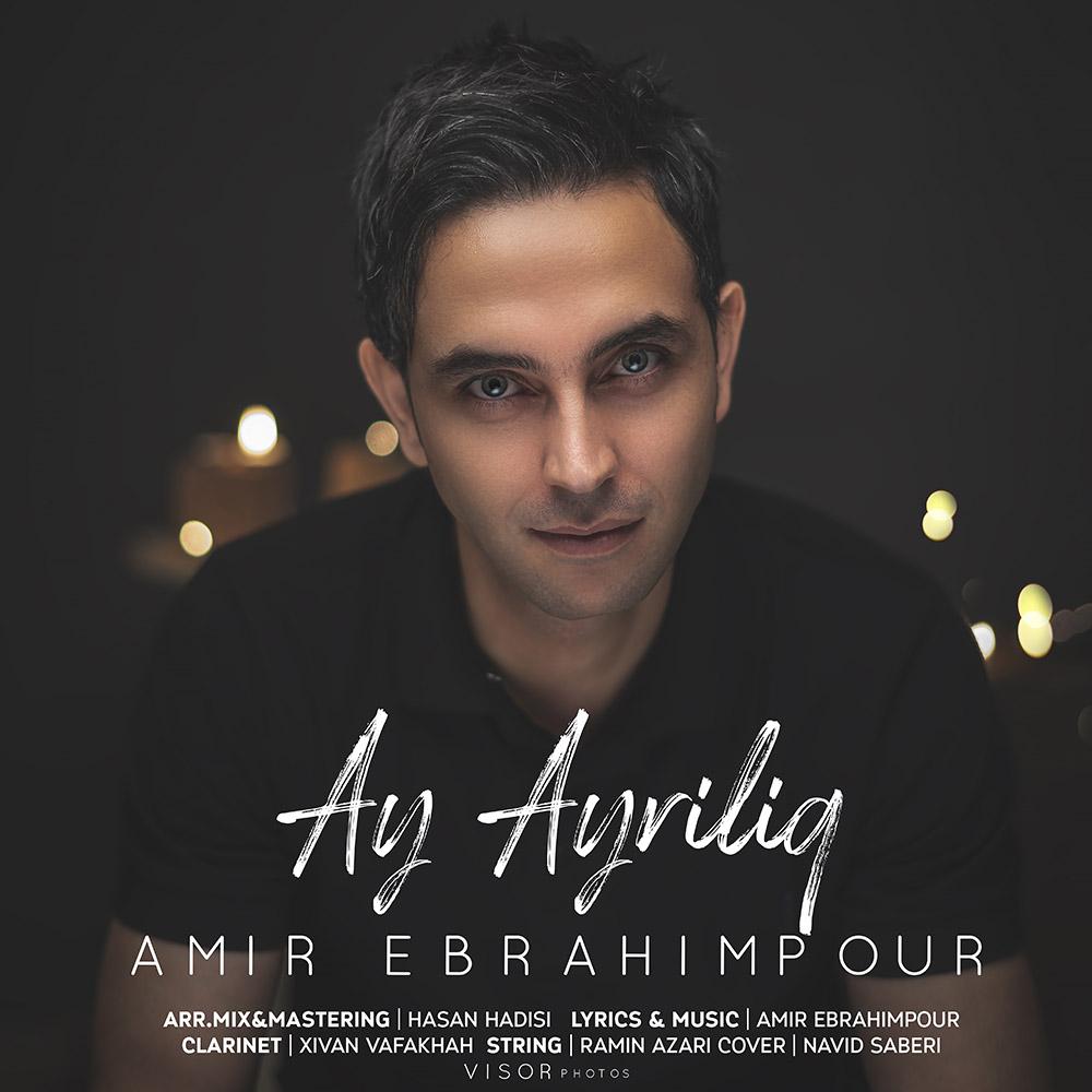 دانلود آهنگ جدید امیر ابراهیم پور به نام آی ایرلیق