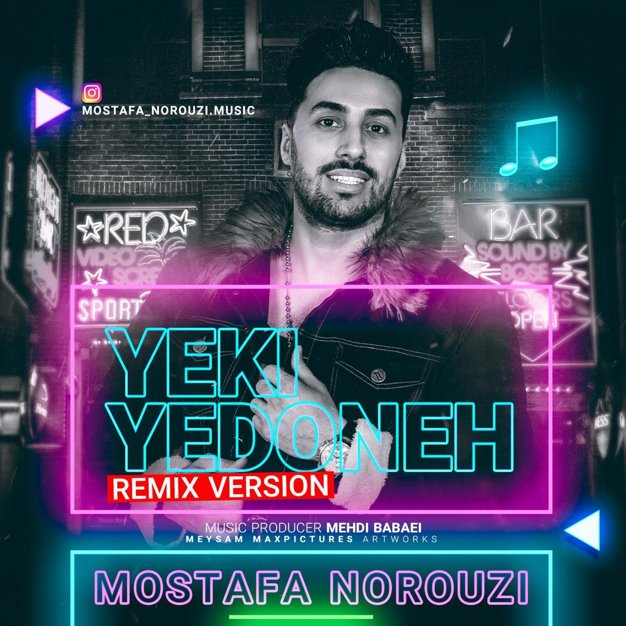 Mostafa Norouzi – Yeki Ye Doneh (Remix)
