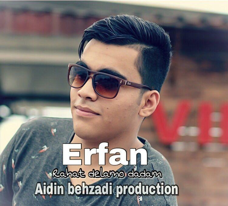 Erfan – Rahat Delamo Dadam