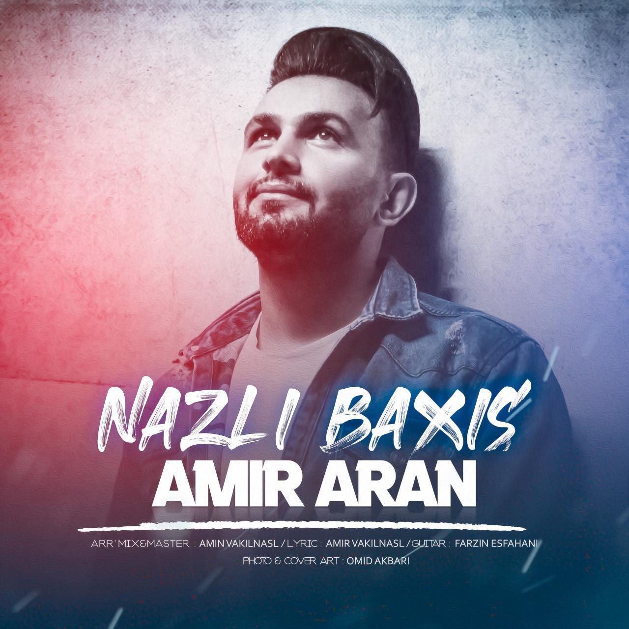 Amir Aran – Nazli Baxis