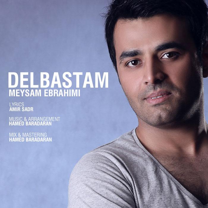 نامبر وان موزیک | دانلود آهنگ جدید Meysam%20Ebrahimi%20-%20Delbastam